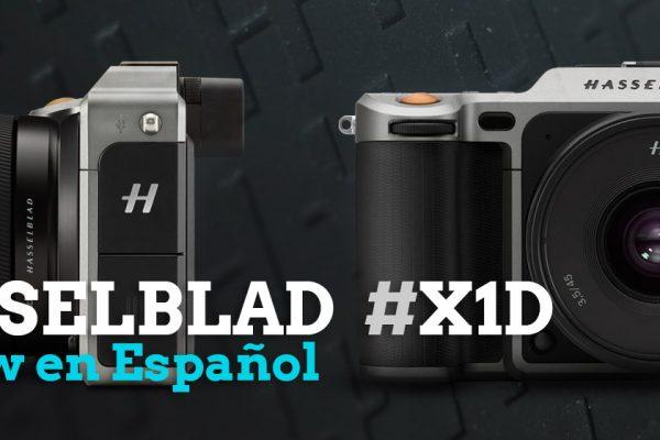 Hasselblad X1D Review en Español