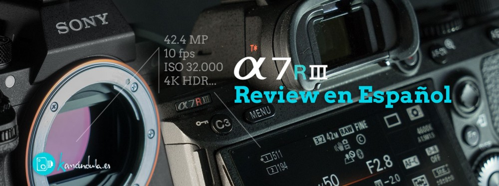 Sony A7RIII, Review en Español
