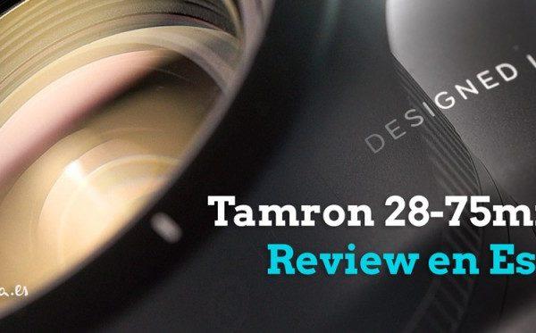 Tamron 28-75mm f2.8 Review en Español