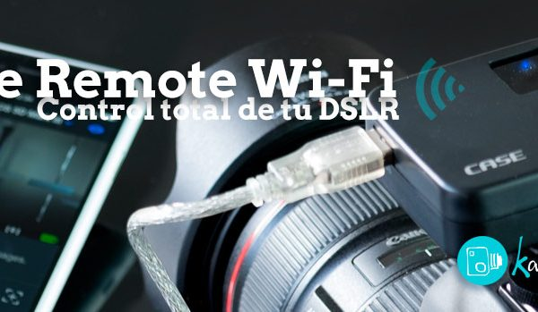 CASE Remote.  Añade  WI-FI  a tu DLSR