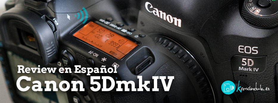 Review 5D Mark IV, en Español